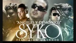 Zion & Lennox Feat  Syko   Angeles y Demonios Original Song