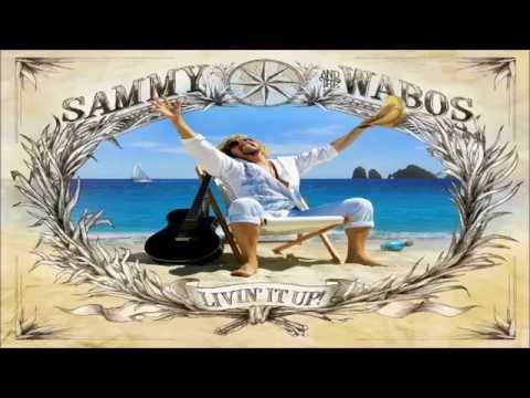 Sammy Hagar & The Wabos - Living On A Coastline (2006) HQ