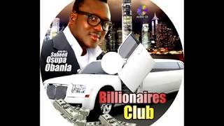 BILLIONIERS CLUB BY ALH.SAHEED OSUPA PLS.SUBSCRIBE TO FUJI TV FOR LATEST VIDEOS