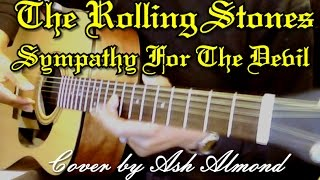 ♪♫ The Rolling Stones - Sympathy For The Devil - Cover By Ash Almond - HAPPY HALLOWEEN!