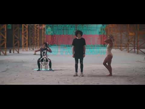 Martin Garrix ft David Guetta-So far away 2017
