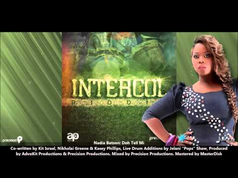 "Nadia Batson - DOH TELL MI ""2013 Trinidad Soca"" (Intercol Riddim, AdvoKit & Precision Prod)"