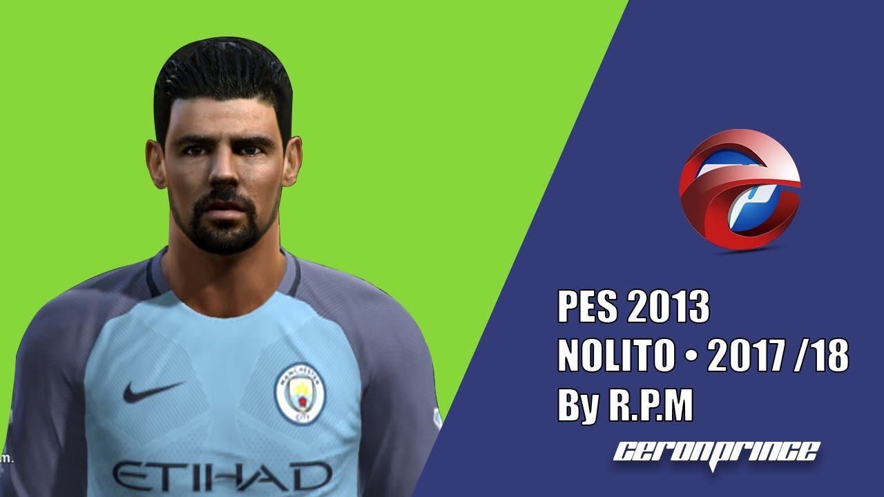 NEW FACE Y HAIR NOLITO 2017 18 [PES 2013]