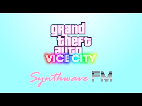 Synthwave FM (Grand Theft Auto: VICE CITY - Radio Station) [FAKE]