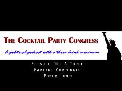 Episode 04: A Three Martini Corporate Power Lunch