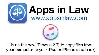 Apps in Law: Copy Files to Your iPad or iPhone with iTunes