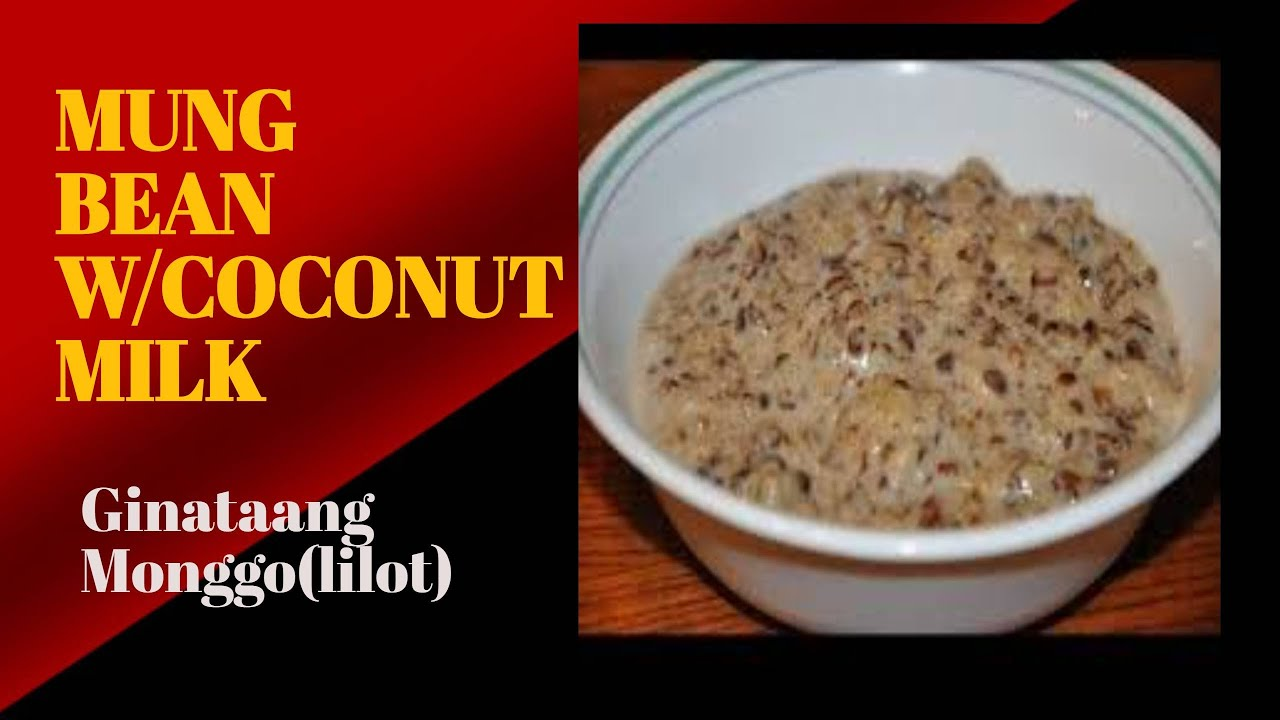 How To Cook Mung Beans w/ Coconut milk,Ginataang Monggo (lilot) - YouTube