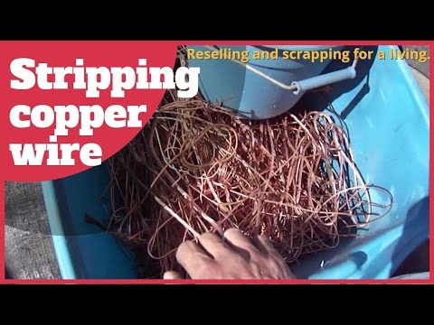 Stripping insulated copper wire. Finding scrap metal. Resell