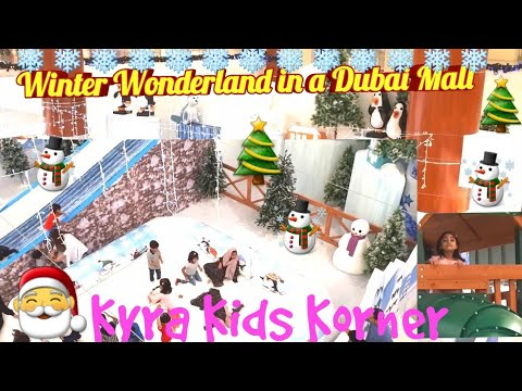 ❄❄Winter Wonderland in a Dubai Mall ❄❄ Christmas Time Watch on Kyra Kids Korner