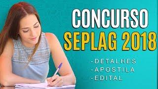 Concurso SEPLAG SE 2018 - Edital, Inscrição e Apostila