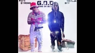 "Pack Strong ""G.O.D ReMix"" Ft Soulja Boy"