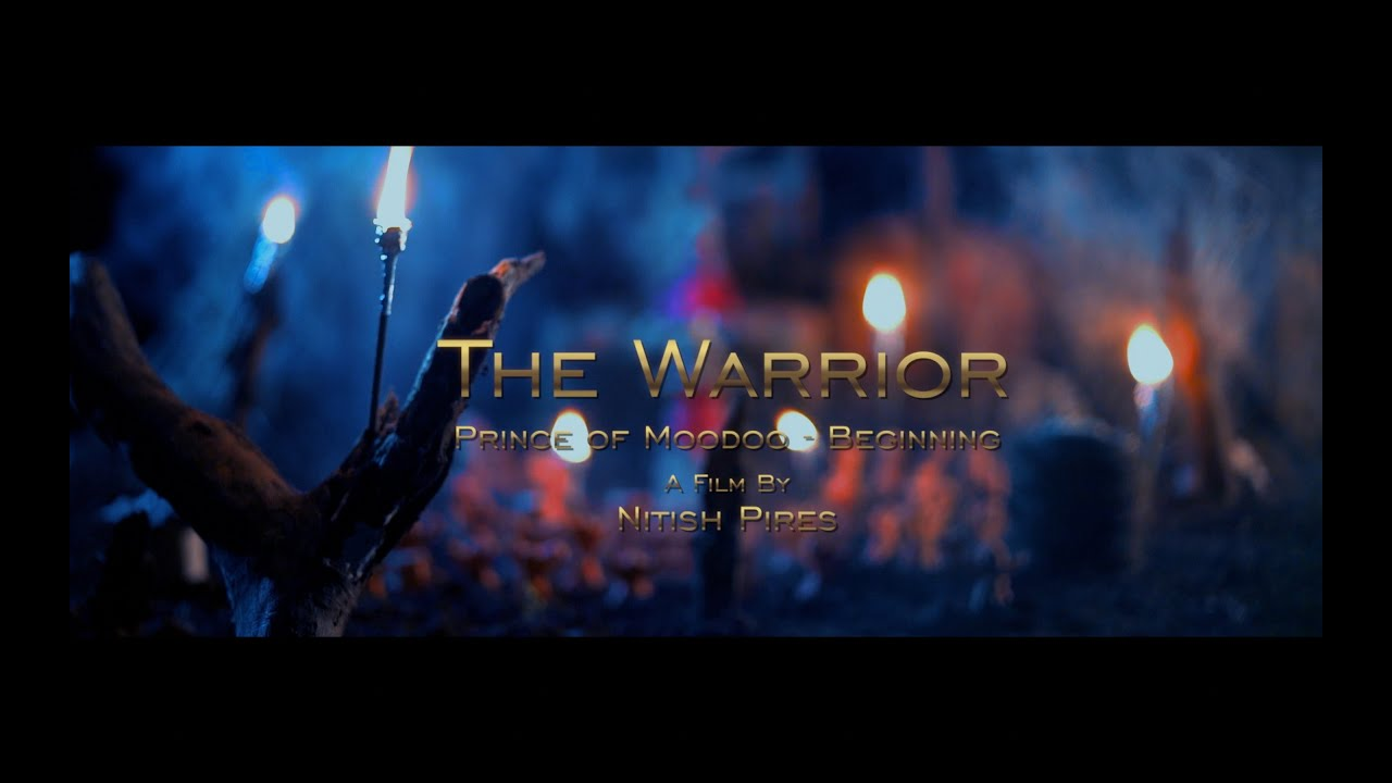 |THE WARRIOR PRINCE OF MOODOO| SHORT FILM | MY RODE ENTRY | NITISH PIRES