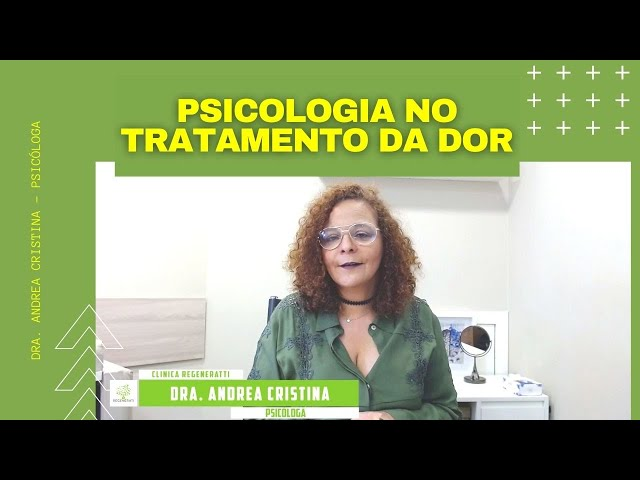 Papel do Psicólogo no Tratamento da Dor Crônica