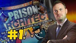 Sips Plays Prison Architect (31/7/18) - #1 - Let's Start Simple