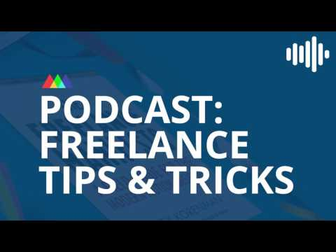 Podcast: Freelance Tips and Tricks