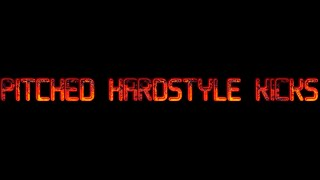 FREE DOWNLOAD | Pitched Hardstyle Kick Pack | #2