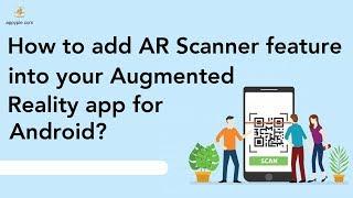 So fügen AR-Scanner-Funktion in Ihre Augmented Reality-app für Android?