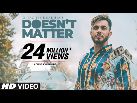 "Gitaz Bindrakhia Doesn't Matter (Full Song) Snappy | Rav Hanjra | Latest ""Punjabi Songs 2018"""