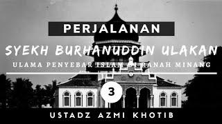 Download Kisah Syekh Burhanuddin (Perjalanan Hidup Di Aceh) - UAZ