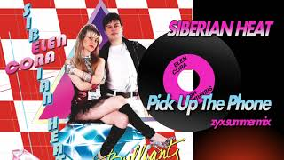 Siberian heat - Pick Up The Phone ( ZYX Summer Mix )