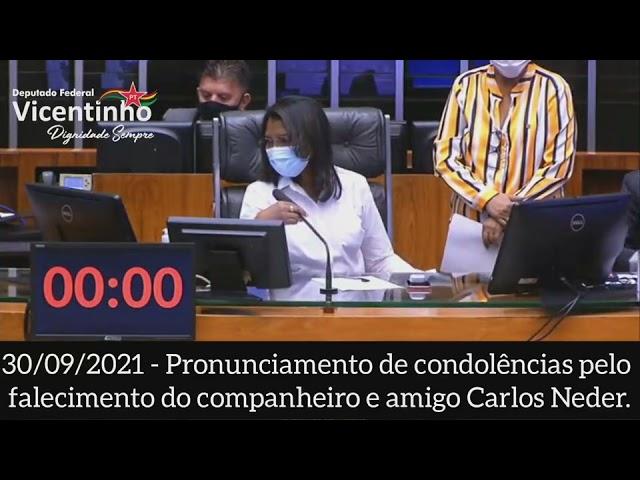 CARLOS NEDER, PRESENTE!