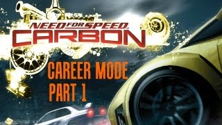 Need For Speed Carbon: Career Mode - Part 1 (Opening) [HD]