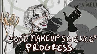 Bad Makeup Science Poster Progress