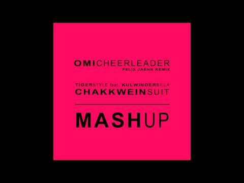 Cheerleader - Chakkwein Suit MASHUP