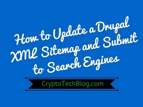 how to update a drupal xml sitemap and submit to search engines