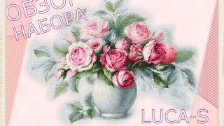 Вышивка крестом / Обзор набора Luca-S Этюд с чайными розами