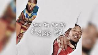 Young Thug ft Fetty Wap -Cake Up (Slowed)