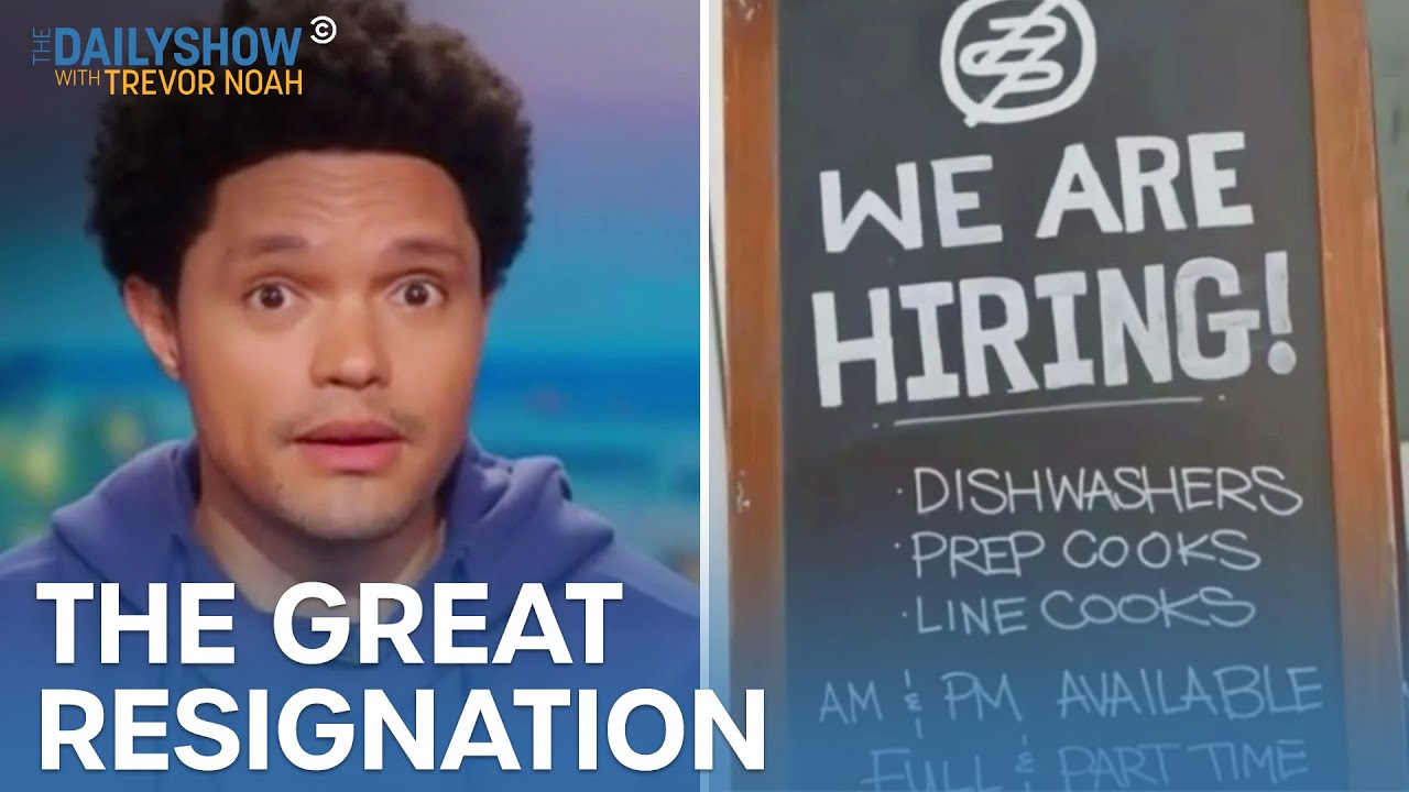 Download Why Is Everyone Quitting Their Jobs? - Getting Back To Normal-Ish | The Daily Show