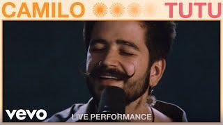 Camilo - Tutu (Live Performance) | Vevo