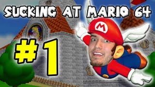 Sucking at Super Mario 64 - Part 1 (All Downhill From Here!)