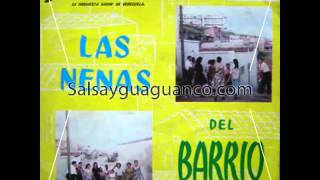 Pedroza y sus caciques - Las nenas del barrio
