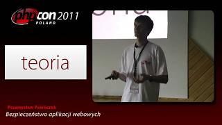 Przemysław Pawliczuk: Bezpieczeństwo aplikacji webowych dla zielonych i trochę czerwieńszych