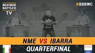 Ibarra vs NME - Loop Station Quarterfinal - 5th Beatbox Battle World Championship