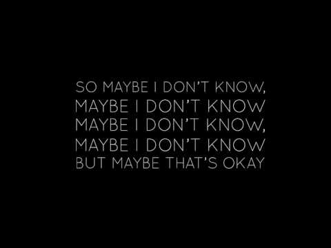 Jon Bellion- Maybe IDK ( Lyrics Video)