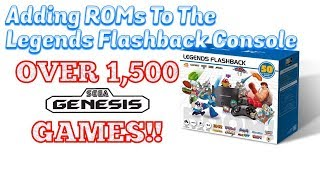 Adding ROMs To AtGames Legends Flashback Console, Over 1500 Sega Games! - Emceemur