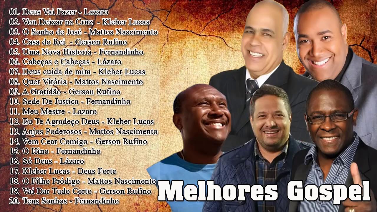 Fernandinho, Matto Nascimento, Gerson Rufino, Kleber Lucas, Irmão Lázaro - Musica Gospel