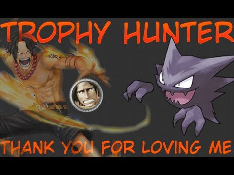 Trophy Hunter - One Piece Pirate Warrior Trofeu Thank you for loving me