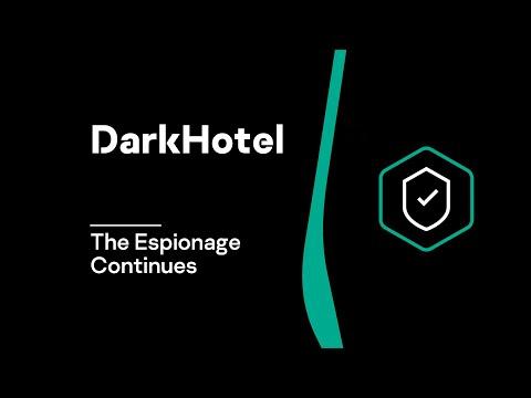 DarkHotel - The Espionage Continues