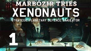 Marbozir Tries: Xenonauts 1.0 - Part 1 (Gameplay / First Look)
