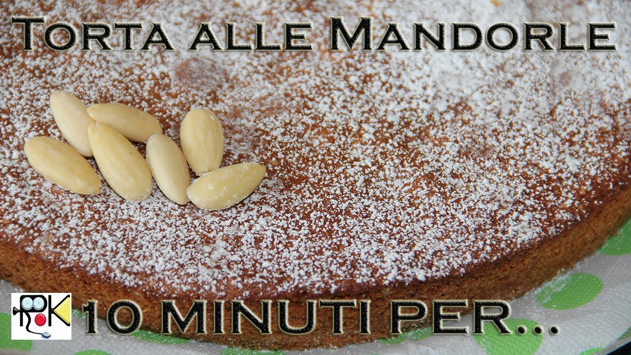 Torta Mandorle Bimby.10 Minuti Per Cucinare Torta Alle Mandorle Ricette Bimby Hd