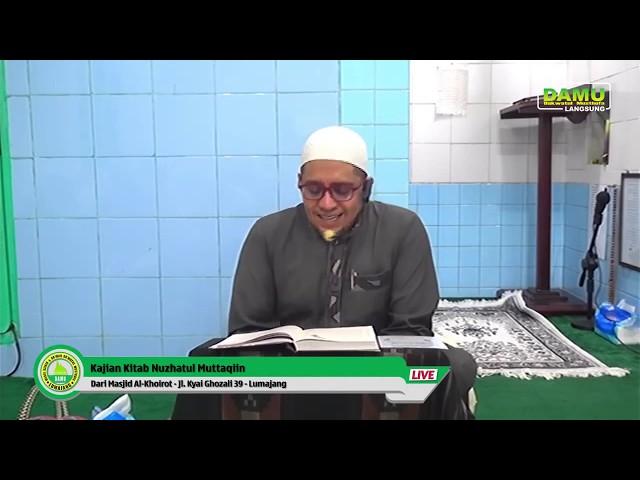 Kajian Kitab Nuzhatul Muttaqiin 2020-02-05