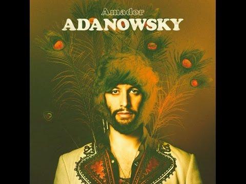 Adanowsky  Amador 2010