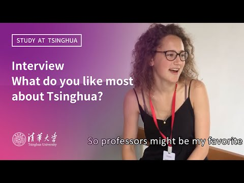 Interview--What do you like most about Tsinghua?