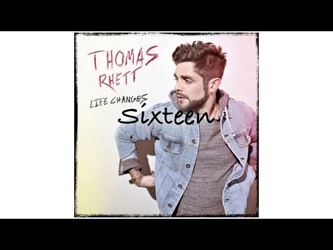 Sixteen - Thomas Rhett (Audio)