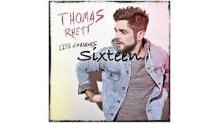 Sixteen - Thomas Rhett (Audio)