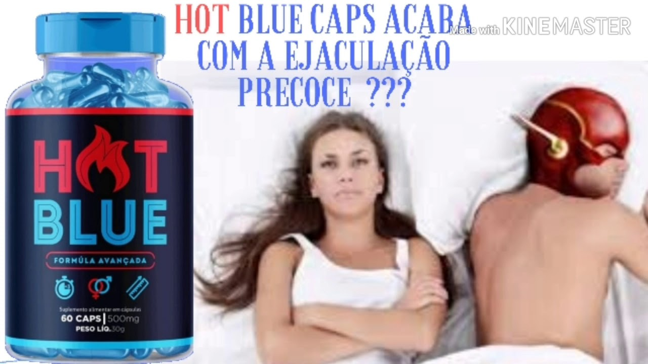 hot blue caps efeitos colaterais